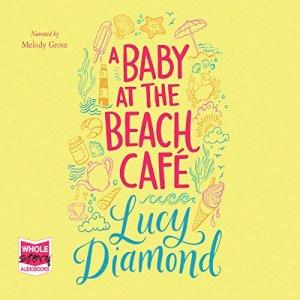 A Baby at the Beach Café audiobook cover art