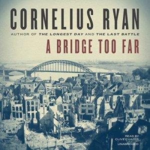 A Bridge Too Far audiobook cover art