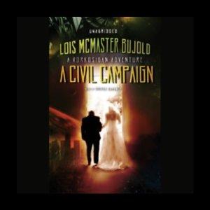 A Civil Campaign audiobook cover art