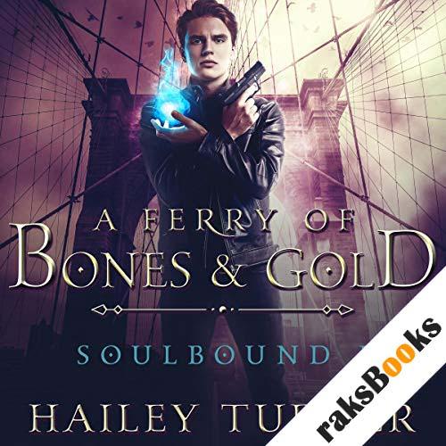 A Ferry of Bones & Gold audiobook cover art