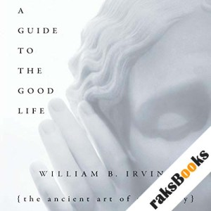 A Guide to the Good Life audiobook cover art