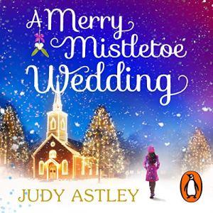 A Merry Mistletoe Wedding audiobook cover art