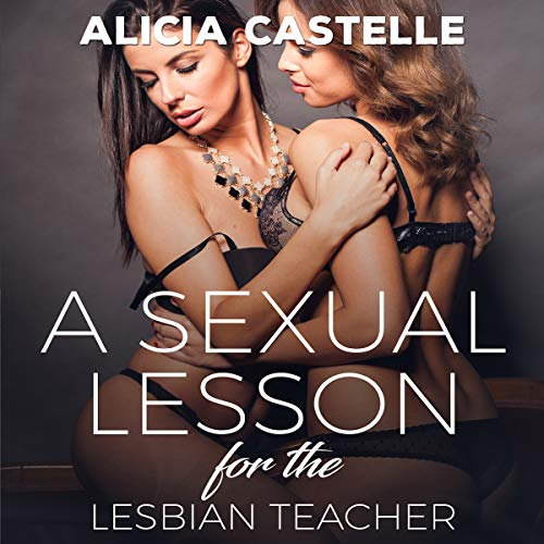 A Sexual Lesson for My Lesbian Teacher audiobook cover art
