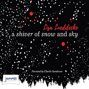 A Shiver of Snow and Sky audiobook cover art
