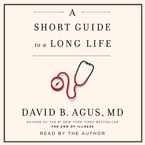 A Short Guide to a Long Life audiobook cover art