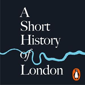 A Short History of London audiobook cover art