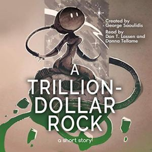 A Trillion-Dollar Rock audiobook cover art