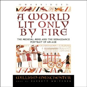 A World Lit Only by Fire audiobook cover art