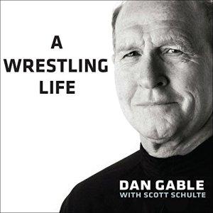 A Wrestling Life audiobook cover art