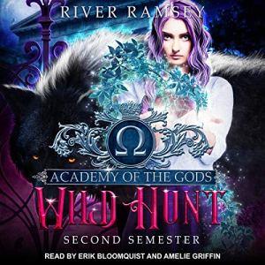 Academy of the Gods Series 2, Wild Hunt audiobook cover art