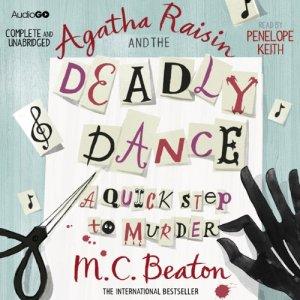Agatha Raisin and the Deadly Dance audiobook cover art