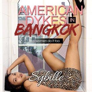 American Dykes in Bangkok audiobook cover art