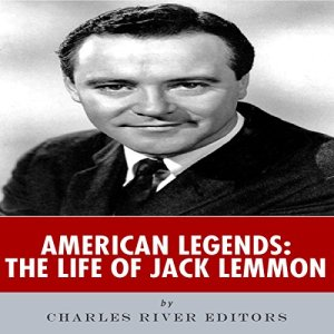 American Legends: The Life of Jack Lemmon audiobook cover art
