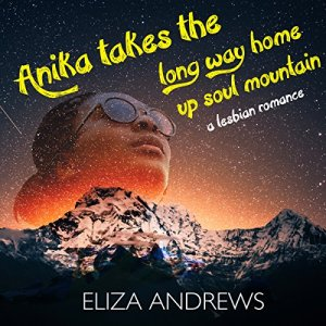 Anika Takes the Long Way Home up Soul Mountain: A Lesbian Romance audiobook cover art