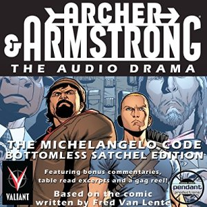 Archer & Armstrong The Michelangelo Code audiobook cover art