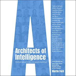 Architects of Intelligence audiobook cover art