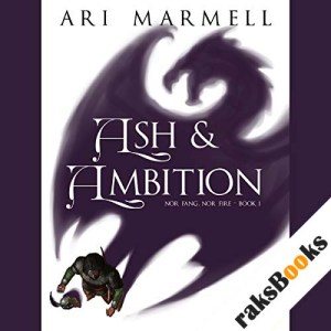 Ash and Ambition audiobook cover art