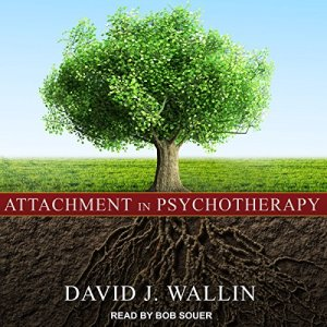 Attachment in Psychotherapy audiobook cover art