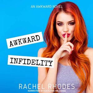 Awkward Infidelity audiobook cover art