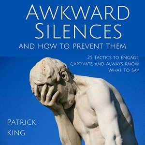 Awkward Silences and How to Prevent Them audiobook cover art