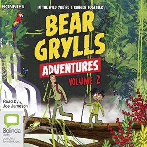 Bear Grylls Adventures: Volume 2 audiobook cover art