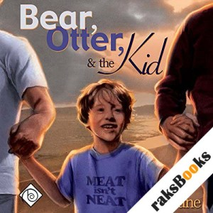 Bear, Otter, and the Kid audiobook cover art