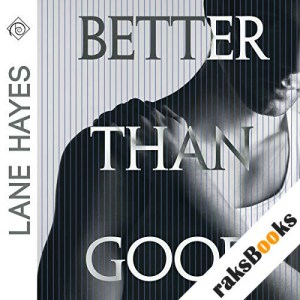 Better Than Good audiobook cover art