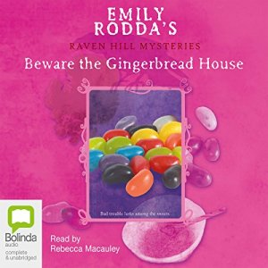 Beware the Gingerbread House audiobook cover art