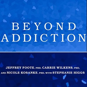 Beyond Addiction audiobook cover art