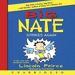 Big Nate Strikes Again audiobook cover art