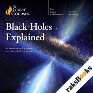 Black Holes Explained audiobook cover art