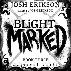 Blight Marked audiobook cover art