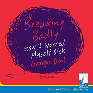 Breaking Badly audiobook cover art