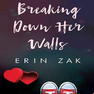Breaking Down Her Walls audiobook cover art