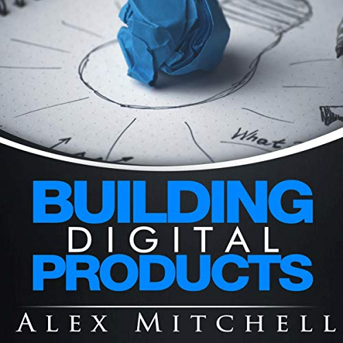 Building Digital Products audiobook cover art