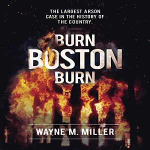 Burn Boston Burn audiobook cover art