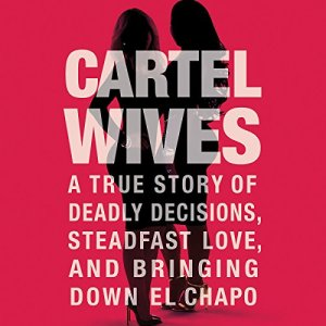Cartel Wives audiobook cover art