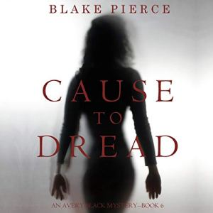 Cause to Dread audiobook cover art