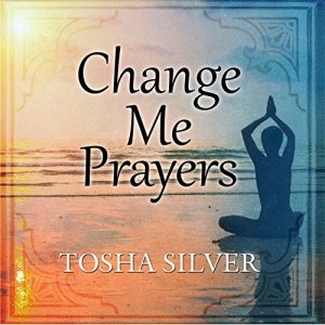 Change Me Prayers audiobook cover art