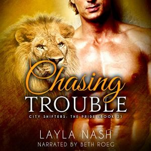 Chasing Trouble audiobook cover art