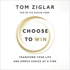Choose to Win audiobook cover art