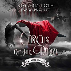 Circus of the Dead: Book One audiobook cover art