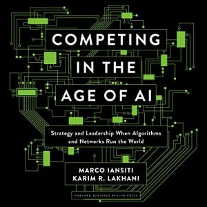 Competing in the Age of AI audiobook cover art