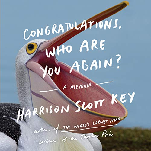 Congratulations, Who Are You Again? audiobook cover art