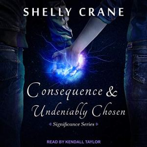 Consequence & Undeniably Chosen audiobook cover art
