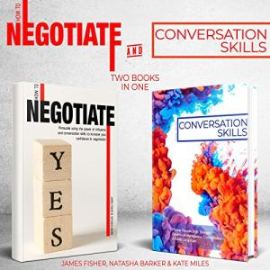 Conversation Skills and How to Negotiate: 2 books in 1 bundle audiobook cover art