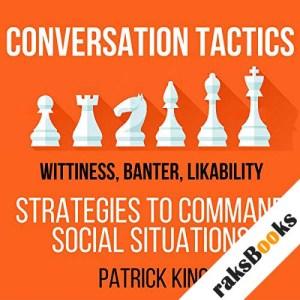 Conversation Tactics: Wittiness, Banter, Likability audiobook cover art
