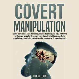 Covert Manipulation audiobook cover art
