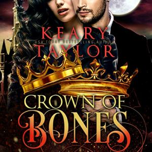 Crown of Bones: Blood Descendant Universe audiobook cover art