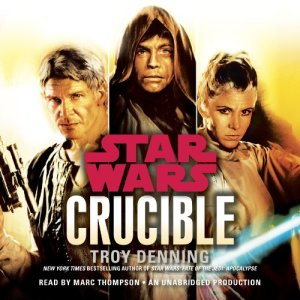 Crucible: Star Wars Legends audiobook cover art